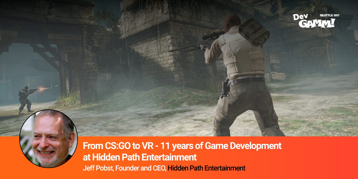 Jeff Pobst talk: From CS:GO to VR – 11 years of Game Development