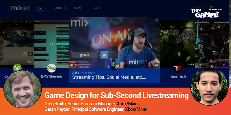 Greg Smith and Gersh Payzer: Game Design for Sub-Second Livestreaming